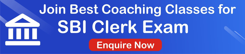 COACHING CLASSES FOR SBI CLERK